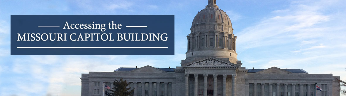 Accessing the Missouri Capitol Building